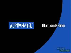 AlphaNatix: Urban Legends Edition