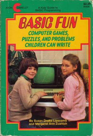 BASIC Fun - Computer Games, Puzzles, And Problems Children Can Write