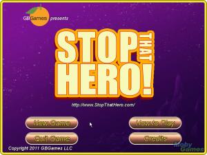 Stop That Hero!