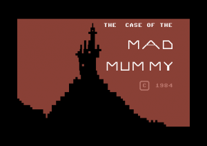 The Case of the Mad Mummy
