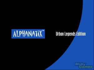 AlphaNatix: Urban Legends Edition
