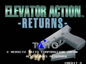 Elevator Action -Returns- /  Elevator Action II /