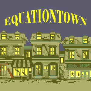 Equation Town
