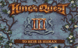 King\'s Quest III: To Heir is Human