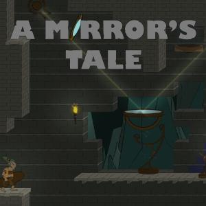 A Mirror's Tale